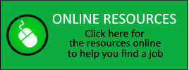 Online Resources |  Click here for the resources online to help you find a job